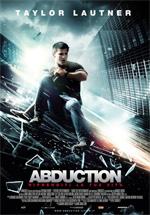 Abduction - Riprenditi la tua vita locandina