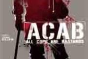 ACAB – All Cops Are Bastards – Recensione