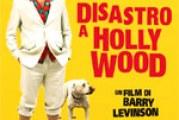 Disastro a Hollywood – Recensione