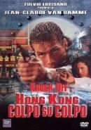 Hong Kong – Colpo su colpo