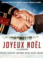 Joyeux Noël - Una verità dimenticata dalla storia