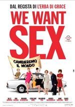 We Want Sex – Recensione