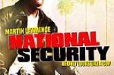 National Security – Sei in buone mani