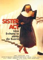 Sister Act – Una svitata in abito da suora