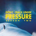 Don't crack under pressure – season two