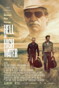 """""""Hell or High Water"""" poster"""