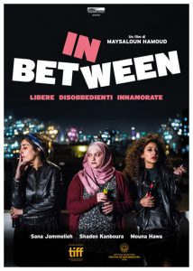 In Between - Libere, disobbedienti, innamorate poster