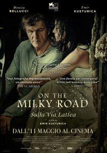 On The Milky Road - Sulla Via Lattea locandina