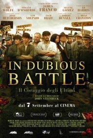 In Dubious Battle - Il Coraggio degli Ultimi poster