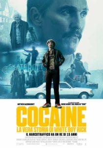 Cocaine - La Vera Storia di White Boy Rick locandina ita