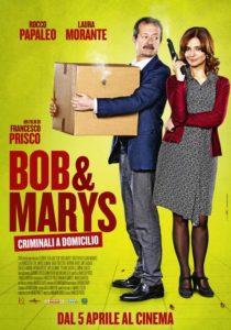 Bob & Marys - Criminali a domicilio - poster