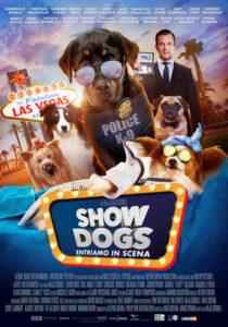 Show Dogs - Entriamo in Scena - Locandina italiana