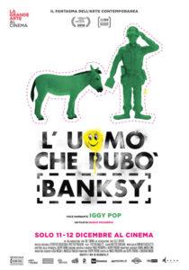 L'Uomo che rubò Banksy poster