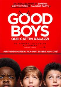 Good Boys - Quei cattivi poster ita