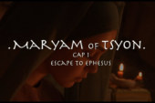 Maryam of Tsyon – Cap I – Escape to Ephesus (2019)