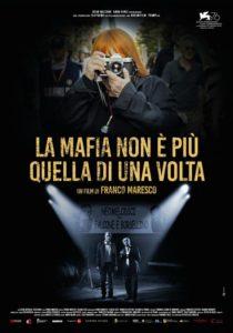 La mafia non è più quella di una volta locandina