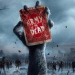 Army of the Dead: Zack Snyder pubblica un nuovo poster del film