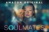 Soulmates: recensione senza spoiler della serie tv Amazon Prime Video