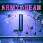 Army of the Dead, il trailer del nuovo film di Zack Snyder