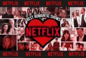 Netflix: le migliori serie romantiche