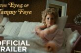 The Eyes Of Tammy Faye: il trailer del nuovo biopic