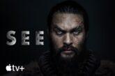 See: Il trailer della seconda stagione in onda su Apple TV+