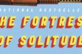 The Fortress of Solitude: Alfonso Gomez-Rejon adatterà il romanzo di Jonathan Lethem per Amazon