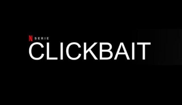 Clickbait - Netflix serie
